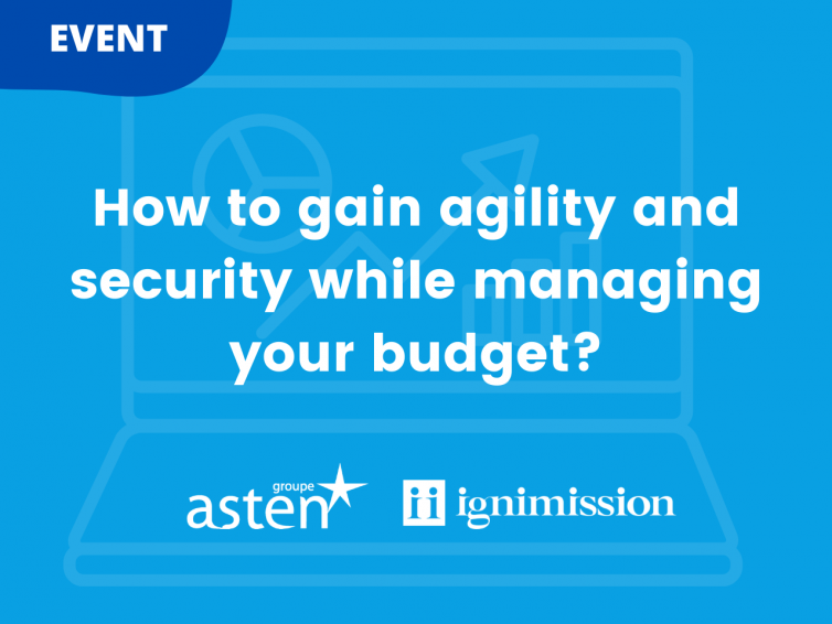 Webinar: gain agility and security while managing your budget