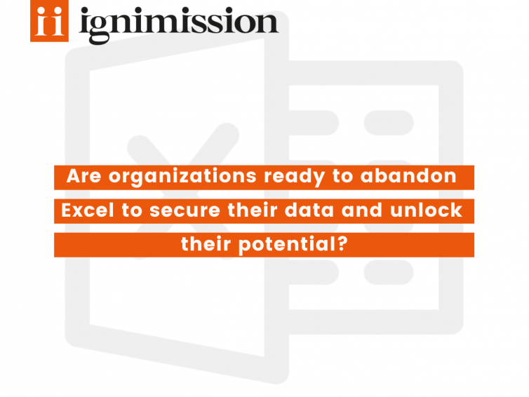 Are organizations ready to abandon Excel to secure their data and unlock their potential?