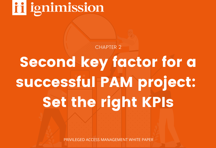 Second key factor for a successful PAM project: Set the right KPIs